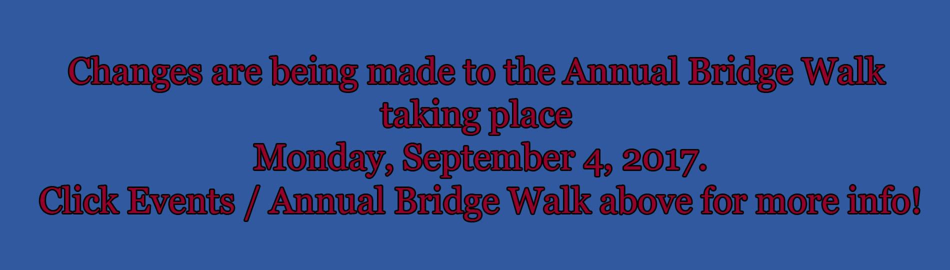 Bridge Walk Closure Banner